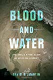 img - for Blood and Water: The Indus River Basin in Modern History by Gilmartin, David (June 5, 2015) Hardcover book / textbook / text book