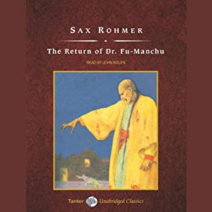 The Return of Dr. Fu-Manchu | [Sax Rohmer]