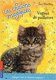 echange, troc Sue Bentley - Les chatons magiques : Vagues de paillettes