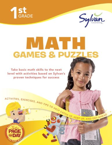 1st Grade Math Games and Puzzles: Activities, Exercises, and Tips to Help You Catch Up, Keep Up, and Get Ahead (Sylvan M