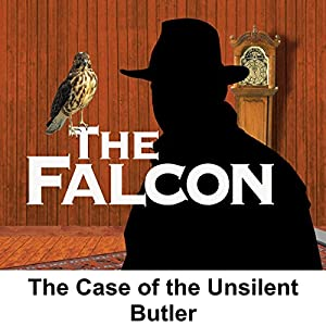 The Falcon: The Case of the Unsilent Butler Radio/TV Program