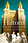 The Hiltons: The True Story of an Ame...