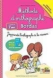 Méthode d'orthographe BORDAS - Dès 7 ans