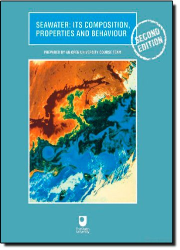 Seawater, Second Edition: Its Composition, Properties and...