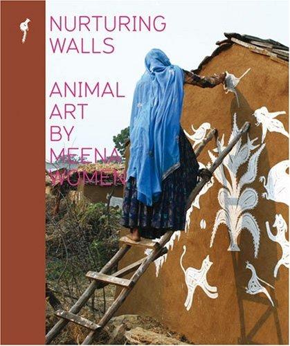 Nurturing Walls: Animal Paintings by Meena Women
