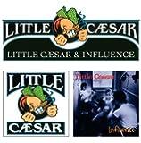Little Caesar + Influence (2 Albums On 1)