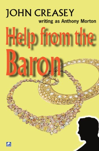 Help From The Baron: (Writing as Anthony Morton)