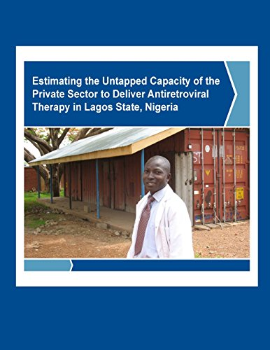 Estimating the Untapped Capacity of the Private Sector to Deliver Antiretroviral Therapy in Lagos State, Nigeria