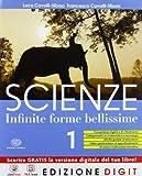 Scienze Infinite forme bellissime - Volume 1. Con Me book e Contenuti Digitali Integrativi online