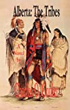 img - for Alberta: The Tribes book / textbook / text book