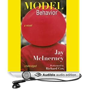 Model Behavior: A Novel (Unabridged)