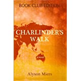 Charlinder's Walk ~ Alyson Miers