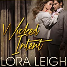 Wicked Intent: Bound Hearts, Book 4 (       UNABRIDGED) by Lora Leigh Narrated by Clarissa Knightly