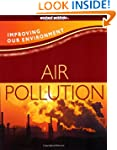 Improving Our Environment: Air Pollution