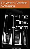 img - for The Final Storm book / textbook / text book