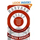 Harvard Rules: Lawrence Summers and the Battle for the World's Most Powerful University