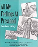 img - for All My Feelings at Preschool: Nathan's Day (Let's Talk About Feelings) by Conlin, Susan, Friedman, Susan Levine (1991) Paperback book / textbook / text book