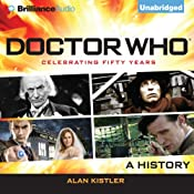 Doctor Who: A History | [Alan Kistler]