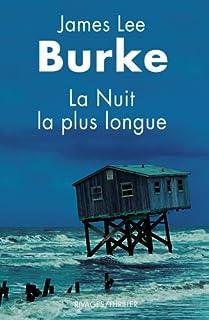 La nuit la plus longue, Burke, James Lee