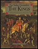 Chronicles of the Tudor Kings (1855830752) by Loades, D.M.