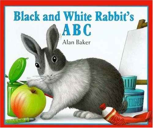 Black and White Rabbit's ABC (Little Rabbit Books), Alan Baker