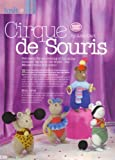 Cirque de Souris Part One: Circus Toy Mice by Alan Dart Knitting Pattern: Basic Body - The Ringmaster and The Jolly Clown (Simply Knitting Magazine Pull Out Pattern) Alan Dart