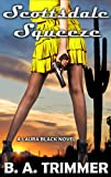 Scottsdale Squeeze: a romantic light-hearted murder mystery (Laura Black Mysteries)