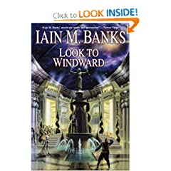 Look to Windward (Culture) by Iain M. Banks