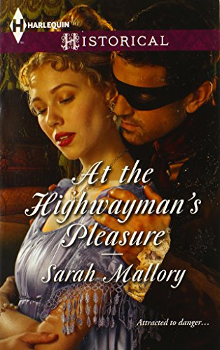 Image of At the Highwayman's Pleasure (Harlequin Historical)