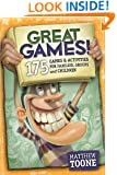Great Games! 175 Games & Activities for Families, Groups, & Children