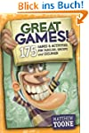 Great Games! 175 Games & Activities f...