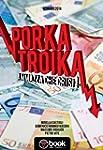 Porka Troika
