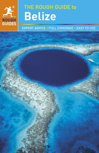 The Rough Guide to Belize (Rough Guide to...)
