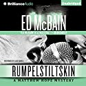 Rumpelstiltskin: Matthew Hope, Book 2 Audiobook by Ed McBain Narrated by Luke Daniels