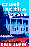 img - for Cruel as the Grave (Deep South Mysteries #1) book / textbook / text book