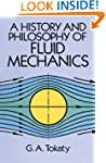 A History and Philosophy of Fluid Mec...