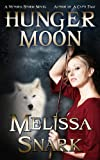 img - for Hunger Moon: A Victoria Storm Novel (Loki's Wolves Book 2) book / textbook / text book