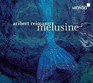 Reimann: Melusine (Nürnberger Philharmoniker /Peter Hirsch)