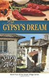 The Gypsy's Dream: Book Five of the Greek Village Series (Volume 5)