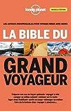 """Afficher """"La Bible du grand voyageur"""""""