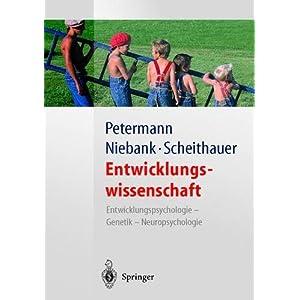 Entwicklungswissenschaft: Entwicklungspsychologie - Genetik - Neuropsychologie (Springer-L