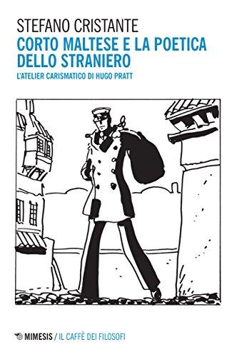 Corto Maltese e la poetica dello straniero. L'atelier carismatico di Hugo Pratt