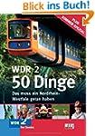 WDR 2 - 50 Dinge. Das muss ein Nordrh...