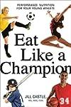 Eat Like a Champion: Performance Nutr...