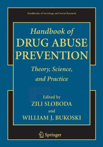 Handbook of Drug Abuse Prevention (Handbooks of Sociology...