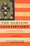 The Godless Constitution: A Moral Defense of the Secular State (0393328376) by Kramnick, Isaac