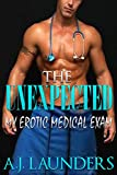 The Unexpected : My Erotic Medical Exam