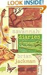 Savannah Diaries (Bradt Travel Guides...