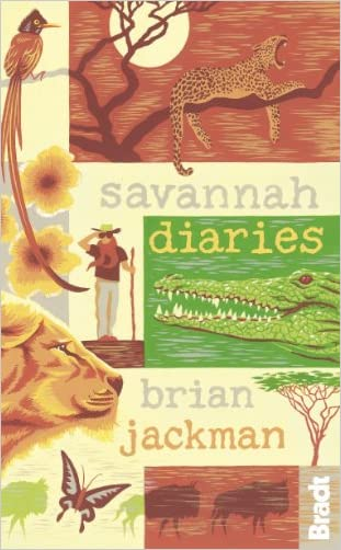 Savannah Diaries (Bradt Travel Guides (Travel Literature))