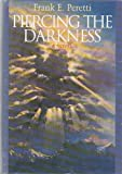 Piercing the Darkness (G K Hall Large Print Book Series) (0816156999) by Peretti, Frank E.